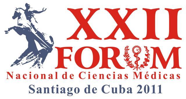 XXII Fórum Nacional de Ciencias Médicas, Santiago de Cuba 2011